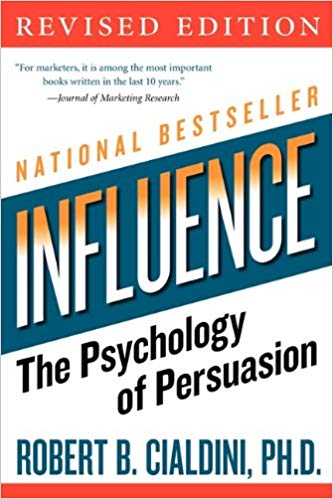Rober Cialdini, Influence: The Psychology of Persuasion